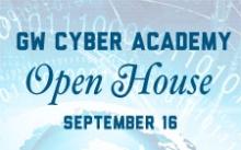 GW Cyber Academy Open House