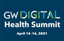 GW Digital Health Summit April 14-16, 2021